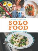 Solo Food  72 recipes for you alone