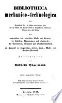 Bibliotheca mechanico-technologica