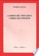 La parodia dell opera lirica a Napoli nell Ottocento