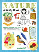 Nature Activity Book : child who loves anything to...