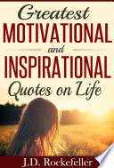 Greatest Motivational and Inspirational Quotes on Life  Love and Happiness