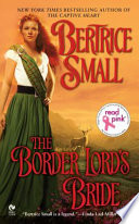 The Border Lord's Bride : chronicles with this tale of a woman rescued,...
