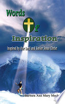 Words of Inspiration: Inspired Poems That Express The Continuous Faith