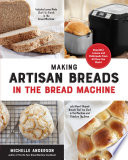 Making Artisan Breads in the Bread Machine Book PDF