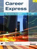 Career Express  Business English B2