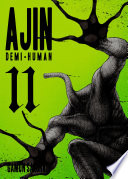 Ajin: Demi Human 11 : demi-humans, is ready to negotiate with them. yet...