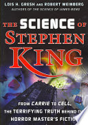 The Science of Stephen King by Lois H. Gresh