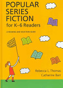 Popular Series Fiction for K 6 Readers