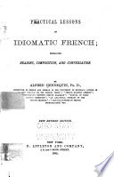Practical Lessons in Idiomatic French