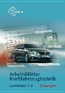 Lösungen zu 22410 - Arbeitsblättern Kraftfahrzeugtechnik Lernfelder 1-4