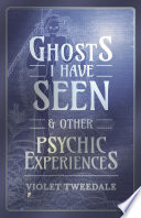 Ghosts I Have Seen - and Other Psychic Experiences Pdf/ePub eBook