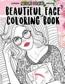 Beautiful Face Coloring Book