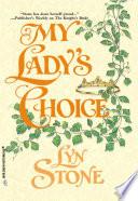 My Lady s Choice