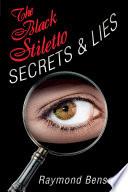 The Black Stiletto  Secrets   Lies