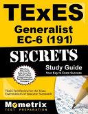 Texes  191  Generalist Ec 6 Exam Secrets Study Guide