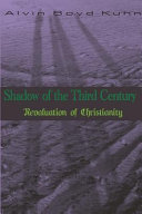 Shadow of the Third Century  Revaluation of Christianity