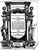 Geometriae theoricae et praeticae oder von dem Feldmässen 14 Bücher (etc.)