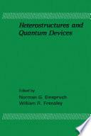 Heterostructures and Quantum Devices