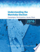 Understanding the Manitoba Election 2016