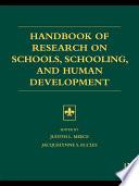 Handbook Of Research On Schools Schooling And Human Development