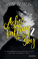 Ashes falling for the sky -