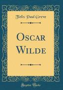 Oscar Wilde (Classic Reprint)
