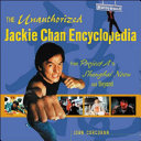 The Unauthorized Jackie Chan Encyclopedia