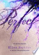 Perfect by Ellen Hopkins