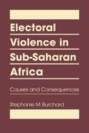 Electoral Violence in Sub Saharan Africa
