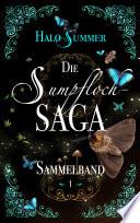 Die Sumpfloch Saga Sammelband 1