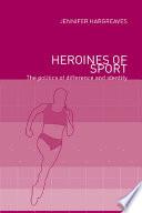 Heroines of Sport