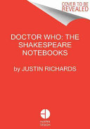 Doctor Who: The Shakespeare Notebooks Reveal For The First Time The