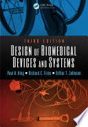 Design of Biomedical Devices and Systems  Third Edition