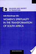 Women s Spirituality in the Transformation of South Africa
