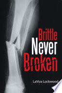 Brittle Never Broken