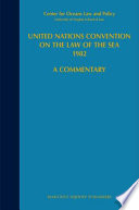 United Nations Convention on the Law of the Sea 1982 And Informal Documentation Of The Third United