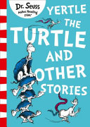 cover img of Yertle the Turtle and Other Stories