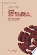 Come si interpretano gli indici internazionali  Guida per ricercatori  giornalisti e politici