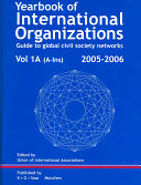 Yearbook of International Organizations 2005/2006 And Comprehensive Reference To International
