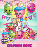Shopkins Coloring Book : your favorit shopkins. this is a perfect...