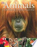 Animals A Children s Encyclopedia