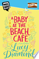 A Baby at the Beach Cafe Book PDF