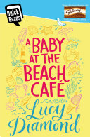 A Baby at the Beach Cafe Book