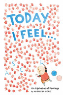 Today I Feel . . . Book