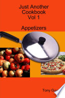 Just Another Cookbook Vol 1 Appetizers