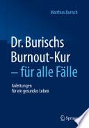Dr  Burischs Burnout Kur   f  r alle F  lle