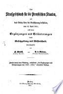 Das Strafgesetzbuch für die Preussischen Staaten, hrsg. v H. Gräff u. L. v. Rönne
