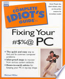 The Complete Idiot s Guide to Fixing Your      PC