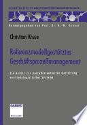 Referenzmodellgestütztes Geschäftsprozeßmanagement