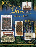download ebook 100 years of purses 1880s to 1980s pdf epub
